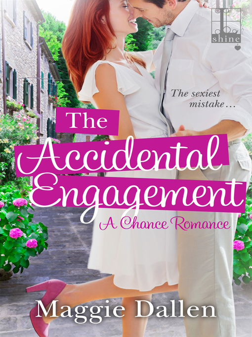 Title details for The Accidental Engagement by Maggie Dallen - Available