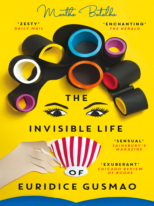 Title details for The Invisible Life of Euridice Gusmao by Martha Batalha - Available
