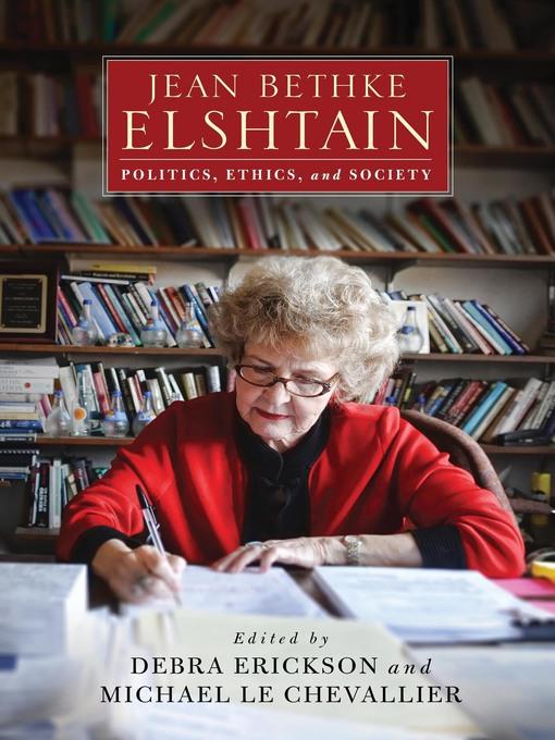 Title details for Jean Bethke Elshtain by Debra Erickson - Available