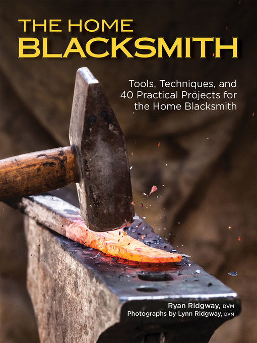 Title details for The Home Blacksmith by Ryan Ridgway - Wait list