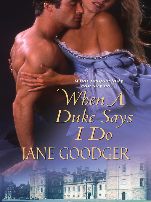 Title details for When a Duke Says I Do by Jane Goodger - Available