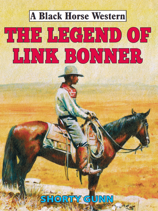 Title details for Legend of Link Bonner by Shorty Gunn - Available