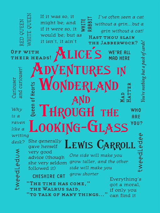 an analysis of the reasons why alices adventures in wonderland and through the looking glass by lewi