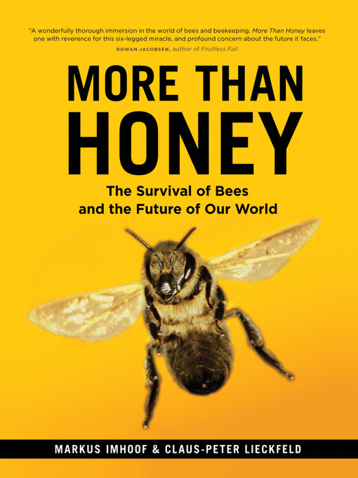 Title details for More Than Honey by Markus Imhoof - Available