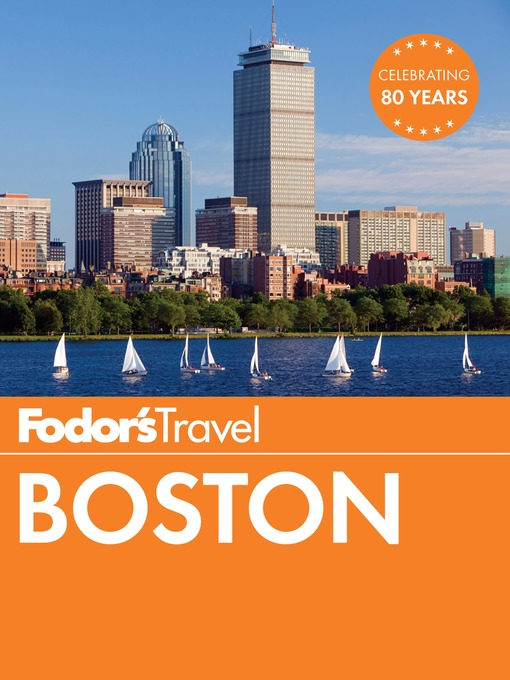 Title details for Fodor's Boston by Fodor's Travel Guides - Available