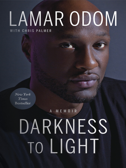 Title details for Darkness to Light by Lamar Odom - Available
