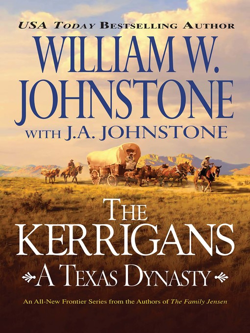 Title details for The Kerrigans by William W. Johnstone - Wait list