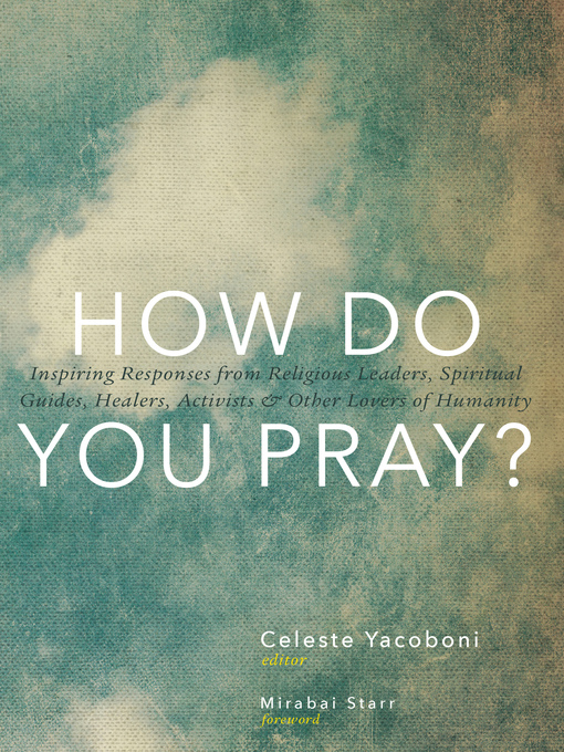 Title details for How Do You Pray? by Celeste Yacoboni - Available