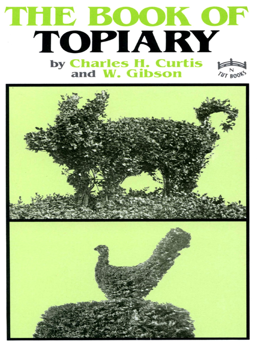 Title details for Book of Topiary by Charles Curtis - Available