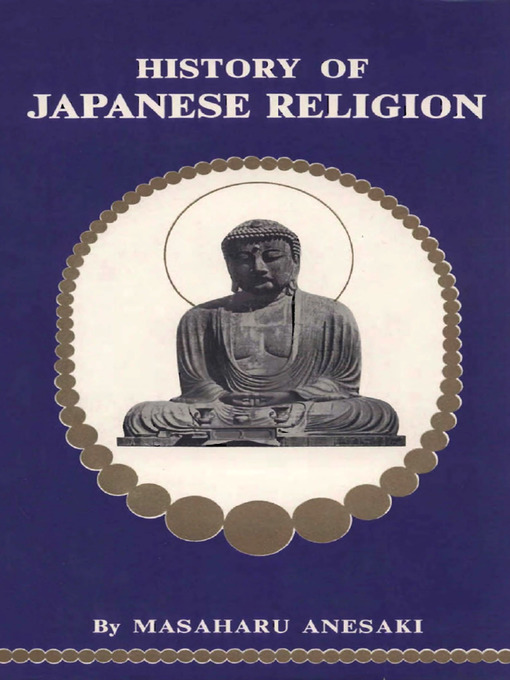 Title details for History of Japanese Religion by Masaharu Anesaki - Available