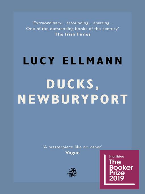 Title details for Ducks, Newburyport by Lucy Ellmann - Wait list