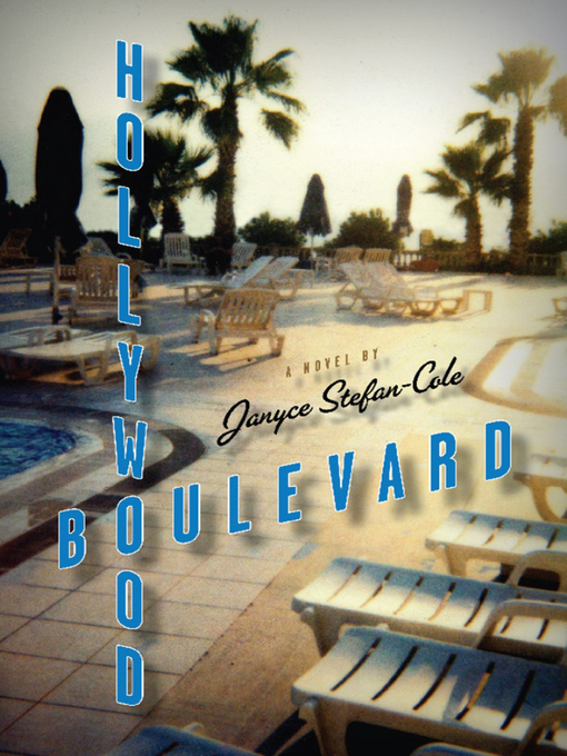 Title details for Hollywood Boulevard by Janyce Stefan-Cole - Available