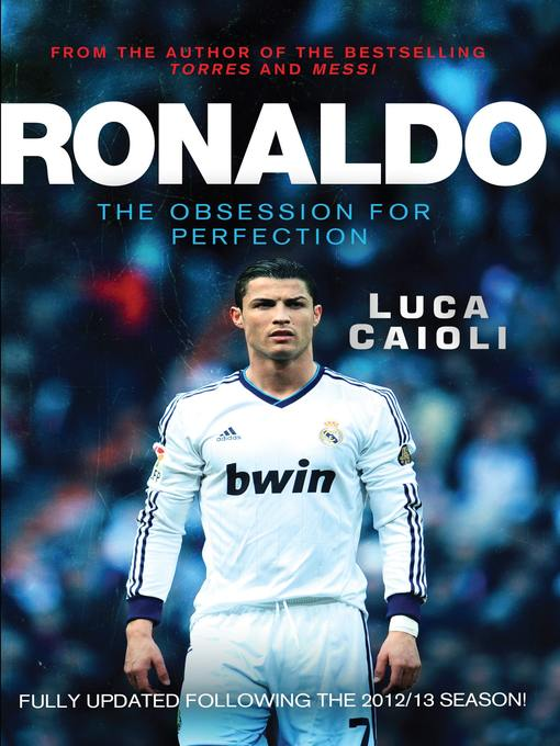 Title details for Ronaldo – 2014 Updated Edition by Luca Caioli - Available