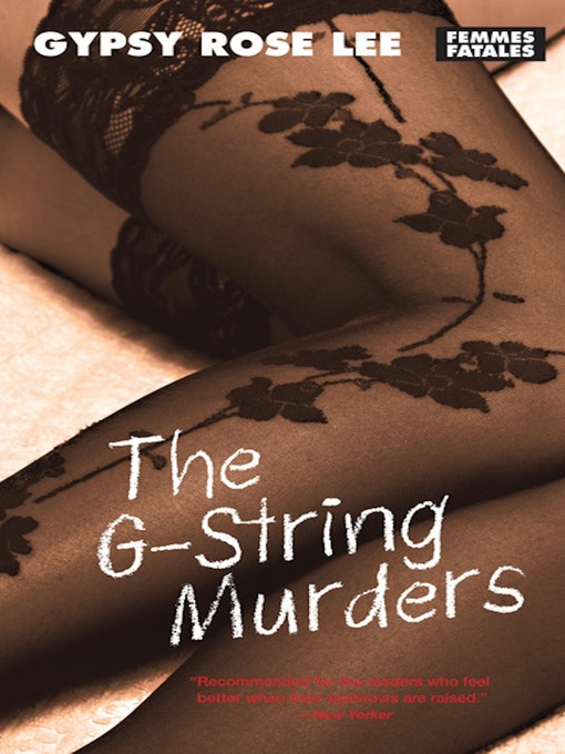 Title details for The G-String Murders by Gypsy Rose Lee - Available