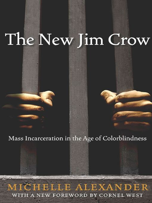 Title details for The New Jim Crow by Michelle Alexander - Available