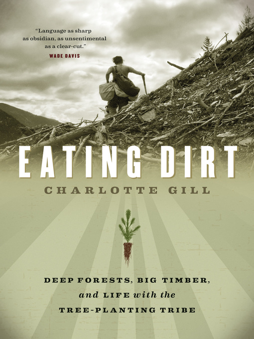 Title details for Eating Dirt by Charlotte Gill - Wait list