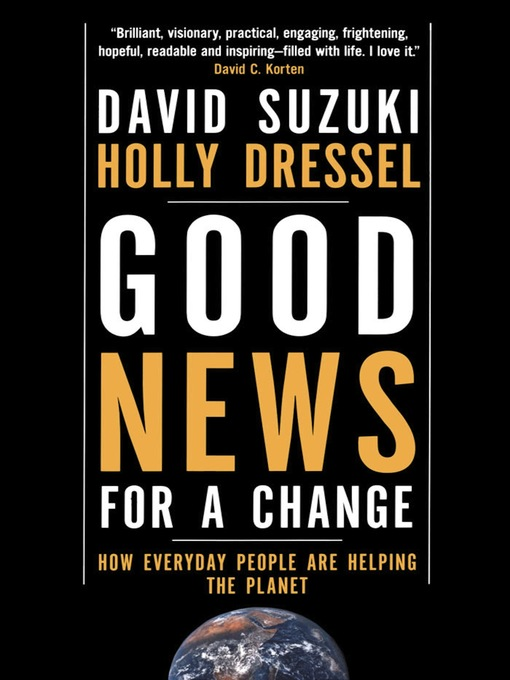 Title details for Good News for a Change by David Suzuki - Available