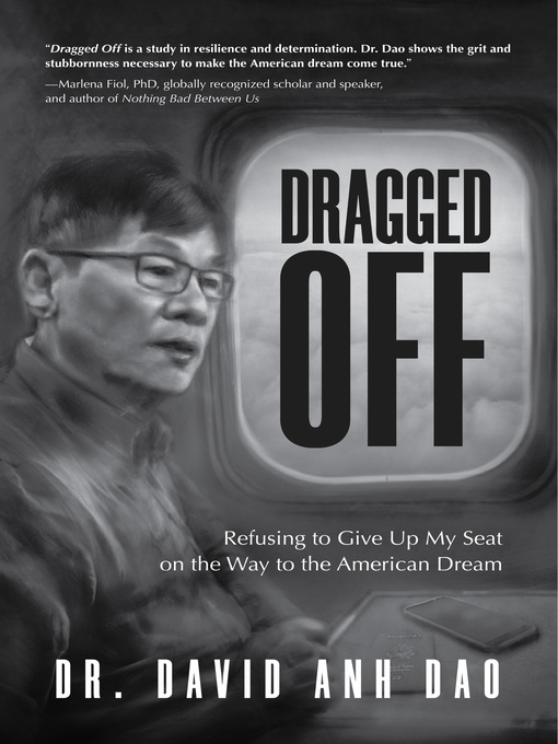 Title details for Dragged Off by Dr. David Dao - Available