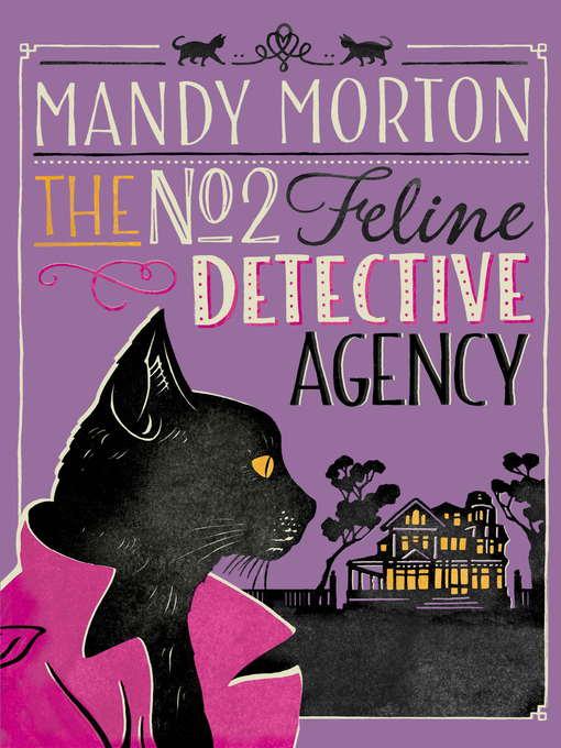 Title details for The No 2 Feline Detective Agency by Mandy Morton - Available