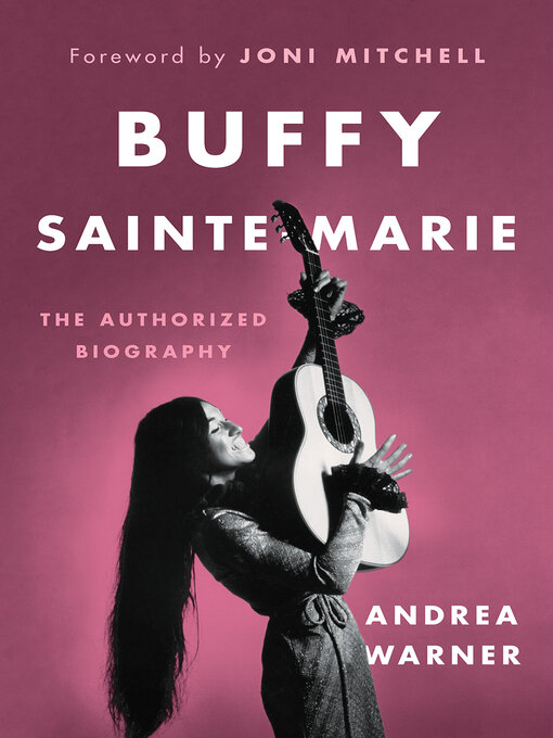 Title details for Buffy Sainte-Marie by Andrea Warner - Wait list