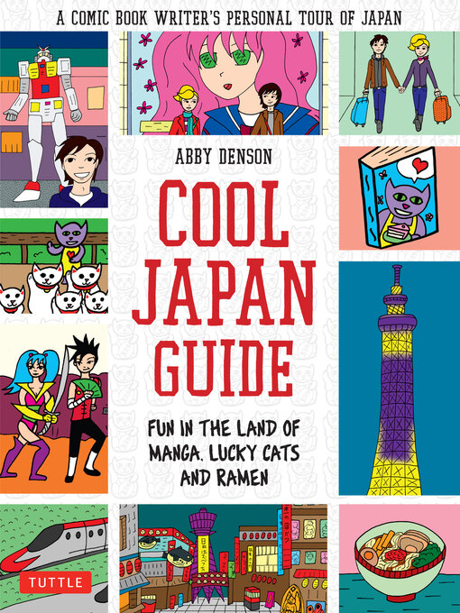 Title details for Cool Japan Guide by Abby Denson - Available
