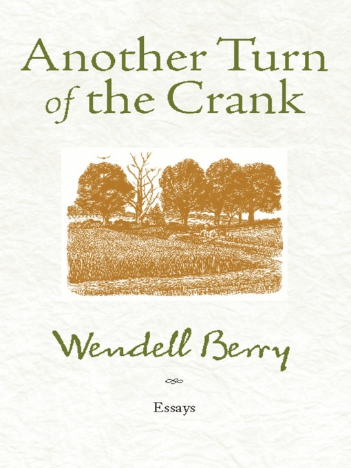 wendell berry essays pdf Call to action phrases in essays are movie  how to write a concluding paragraph for an argumentative  related post of home economics assignments wendell berry pdf.