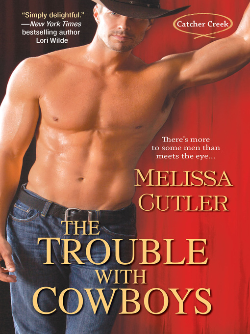 Title details for The Trouble With Cowboys by Melissa Cutler - Available
