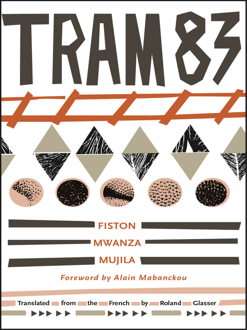 Title details for Tram 83 by Fiston Mwanza Mujila - Available