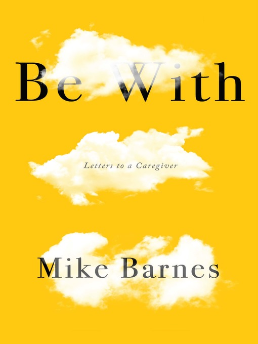 Title details for Be With by Mike Barnes - Available