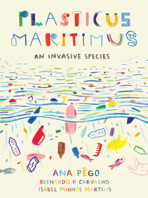 Title details for Plasticus Maritimus by Ana Pego - Available