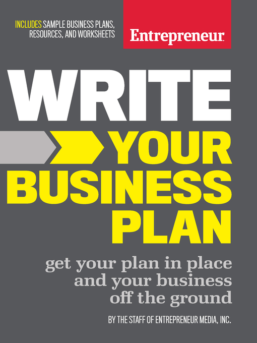 Title details for Write Your Business Plan by The Staff of Entrepreneur Media - Available