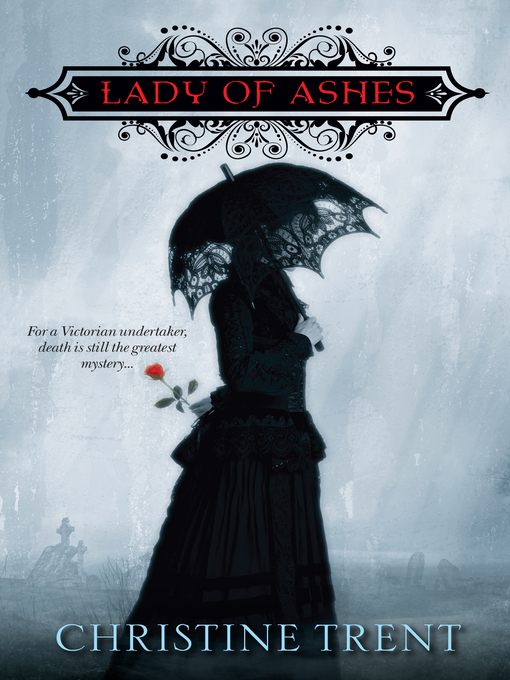 Title details for Lady of Ashes by Christine Trent - Available