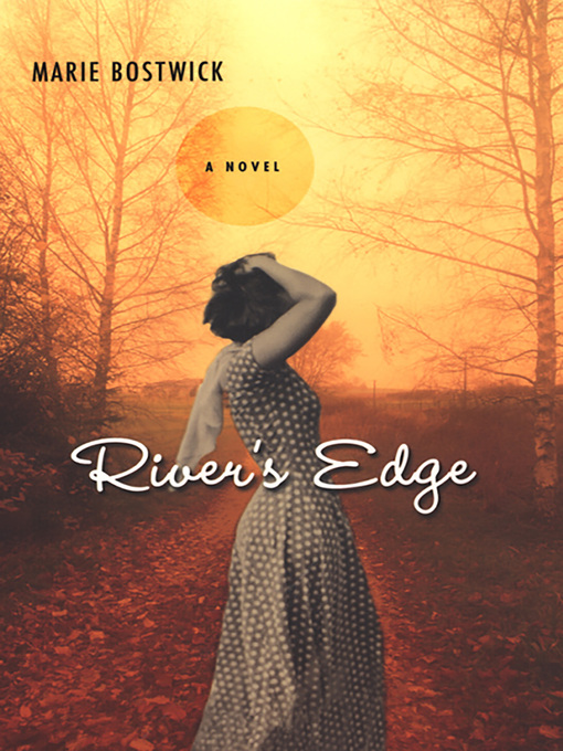 Title details for River's Edge by Marie Bostwick - Available