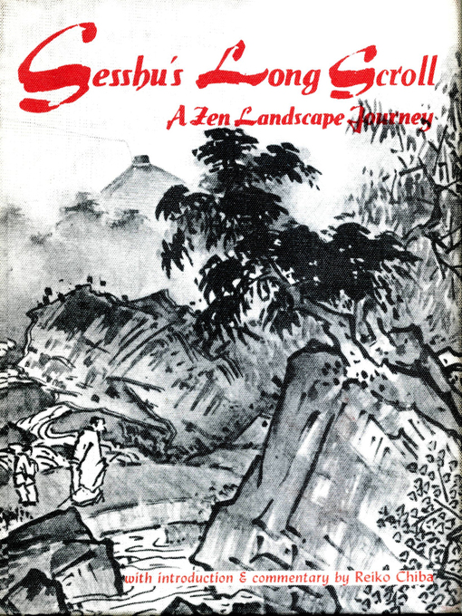 Title details for Sesshu's Long Scroll by Reiko Chiba - Available