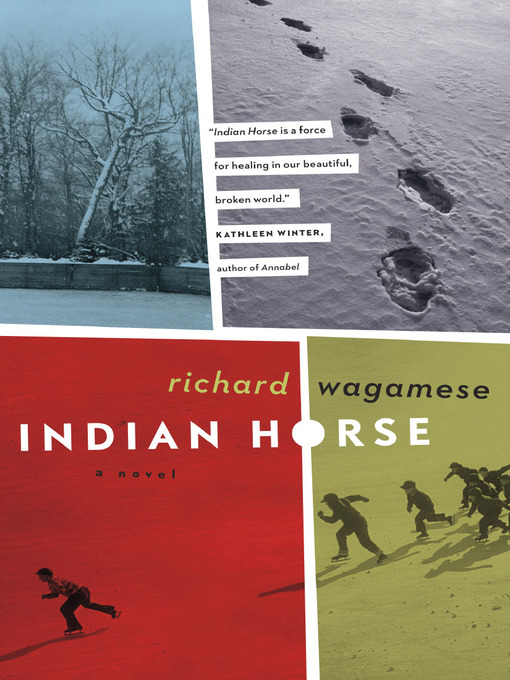 Title details for Indian Horse by Richard Wagamese - Wait list