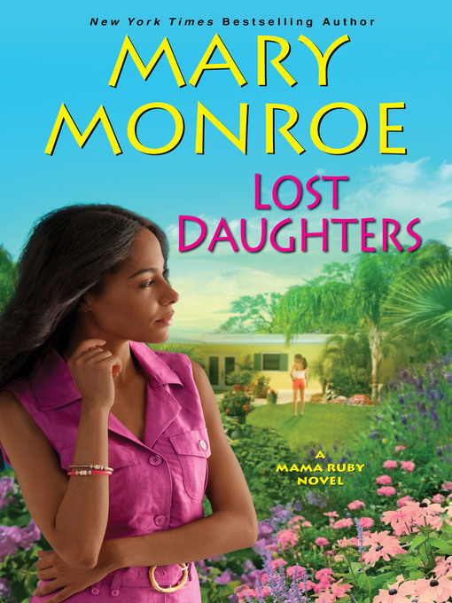 Title details for Lost Daughters by Mary Monroe - Available