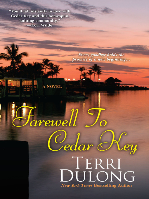 Title details for Farewell to Cedar Key by Terri DuLong - Available