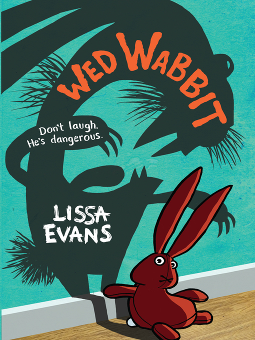 Title details for Wed Wabbit by Lissa Evans - Available