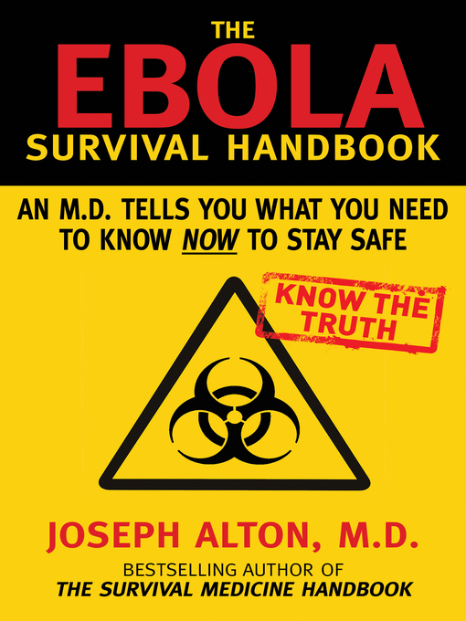 Title details for The Ebola Survival Handbook by Joseph Alton - Available