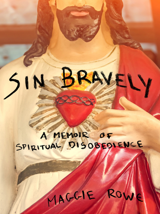 Title details for Sin Bravely by Maggie Rowe - Wait list