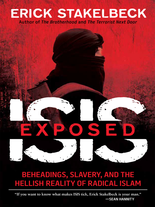 Title details for ISIS Exposed by Erick Stakelbeck - Available