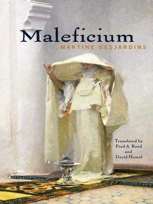 Title details for Maleficium by Martine Desjardins - Available