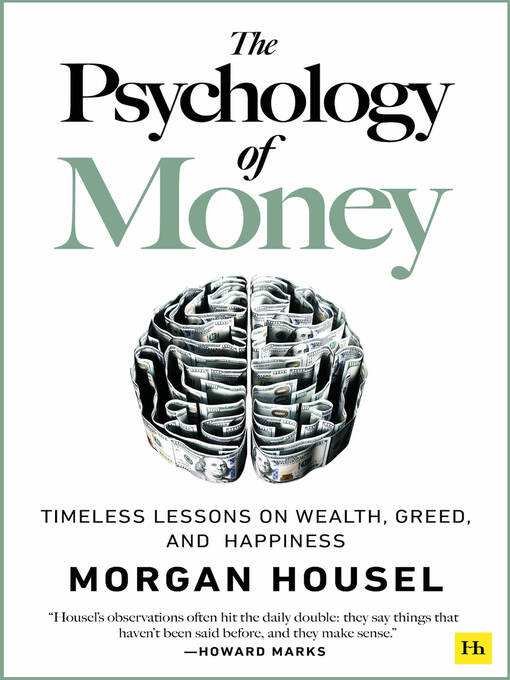 Title details for The Psychology of Money by Morgan  Housel - Available