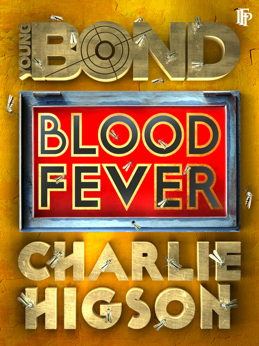 Title details for Blood Fever by Charlie Higson - Available