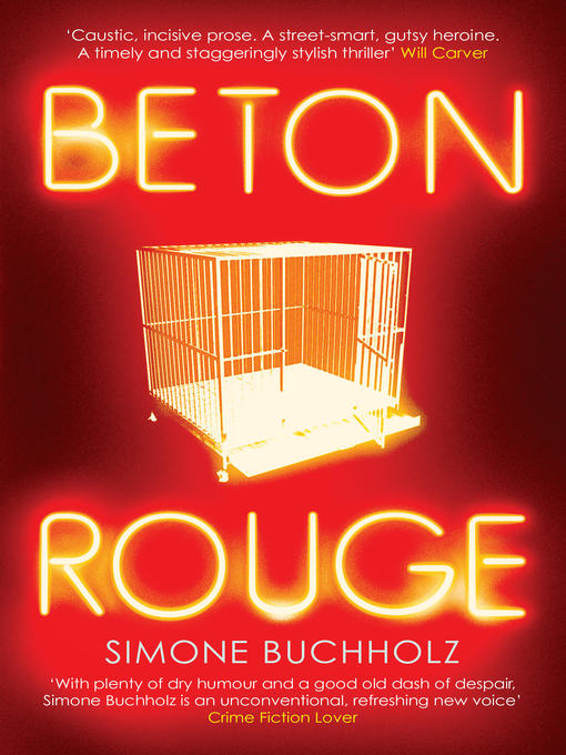 Title details for Beton Rouge by Simone Buchholz - Available