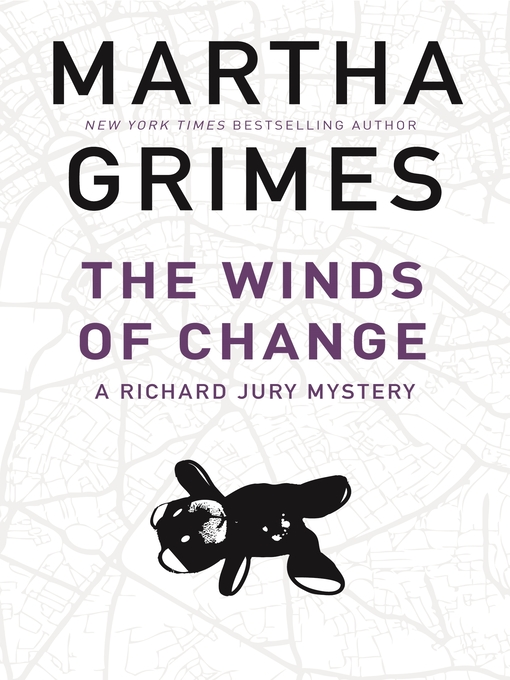 Title details for The Winds of Change by Martha Grimes - Available