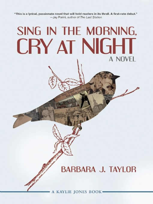 Title details for Sing in the Morning, Cry at Night by Barbara J. Taylor - Available