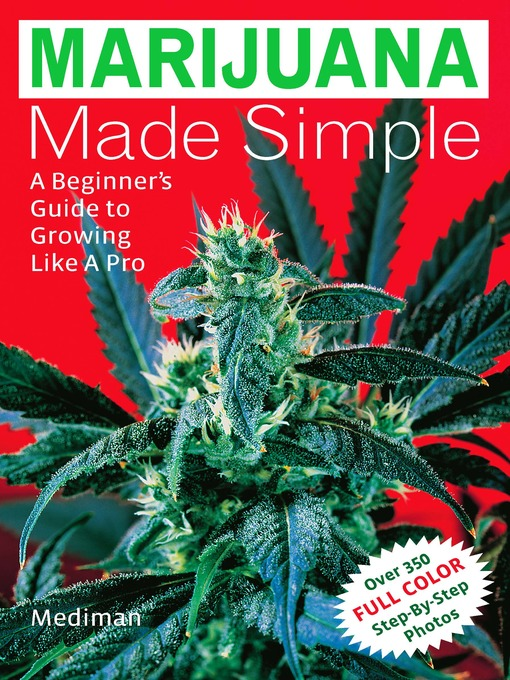 Title details for Marijuana Made Simple by Mediman - Available