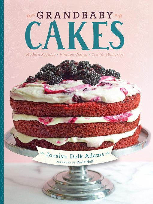 Title details for Grandbaby Cakes by Jocelyn Delk Adams - Wait list
