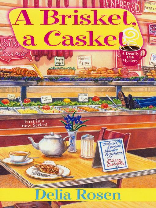 Title details for A Brisket, a Casket by Delia Rosen - Available